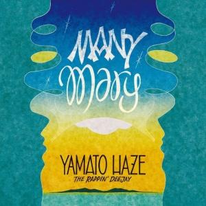 YAMATO HAZE『MANY MARY』
